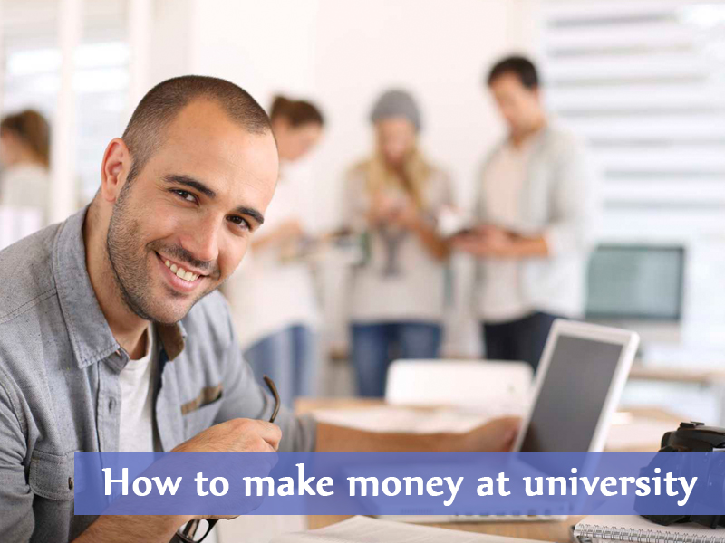 How to make mone at university