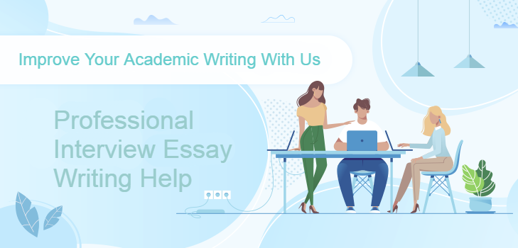 interview essay writing services